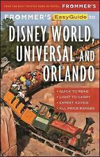 Easy Guides: Frommer's EasyGuide to Disney World, Universal and Orlando 2017...
