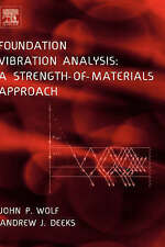 Foundation Vibration Analysis: A Strength of Materials Approach-ExLibrary