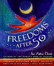 Freedoms After Fifty Thoele, Sue Patton Hardcover