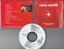 Rare Earth  CD MADE IN SWITZERLAND  (c) 1989 LINE RECORDS