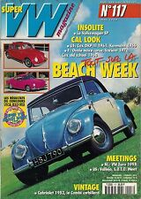 SUPER VW MAGAZINE N°117 TOUT SUR LA BEACH WEEK MAI 1999