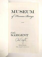 SIGNED Museum of Human Beings by Colin Sargent Hardcover Book AUTOGRAPH