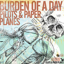Pilots and Paper Planes by Burden of a Day (CD, May-2006, Blood & Ink)