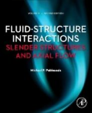 Fluid-Structure Interactions: Volume 2, Second Edition: Slender Structures and A