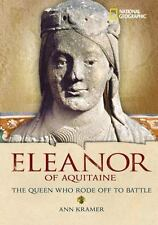 World History Biographies: Eleanor of Aquitaine: The Queen Who Rode Off to