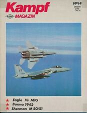 Kampf Magazin Born in Battle F-15 Eagle Burma 1942 IDF Sherman M50 M51 Isherman
