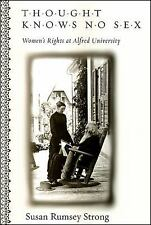 Thought Knows No Sex: Women's Rights at Alfred University, , Strong, Susan Rumse