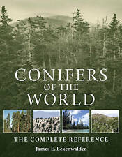 Conifers of the World: The Complete Reference by James E. Eckenwalder (Hardback…