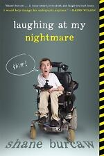 Laughing at My Nightmare by Shane Burcaw (2016, Paperback)
