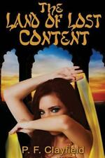 The Land of Lost Content by Peter Clayfield (2012, Paperback)