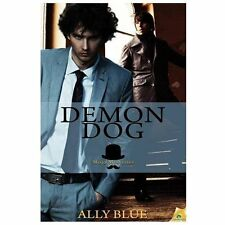Demon Dog by Ally Blue (2013, Paperback)