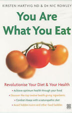 You are What You Eat: Revolutionise Your Diet and Your Health, Rowley, Nic, Hart