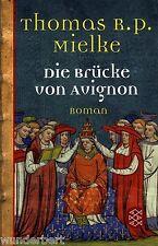 *- Die BRÜCKE von AVINON - Thomas R. P. MIELKE  tb (2004)