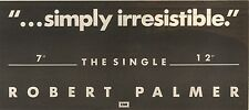 4/6/88PNO4 ADVERT: SIMPLY IRRESISTABLE SINGLE FROM ROBERT PALMER 4X11