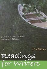 Readings for Writers by Anthony C. Winkler and Jo Ray McCuen-Metherell (2009,...