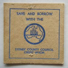 SYDNEY COUNTY COUNCIL CREDIT UNION SAVE AND BORROW WITH THE... BLUE COASTER