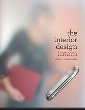 The Interior Design Intern by Linda L. Nussbaumer (2011, Paperback)