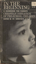 In The Beginning A Handbook for Parents Christian Initiation of Children Book