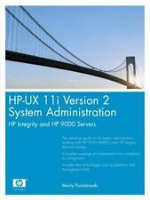 HP-UX 11i Version 2 System Administration: HP Integrity and HP 9000 Servers (HP