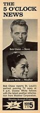 1966 ST LOUIS KSD TV NEWS AD~DIANNE WHITE WEATHER & BOB CHASE~CHANNEL 5 PROMO