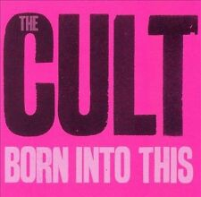 The Cult - Born into This  (CD, Oct-2007, Roadrunner Records