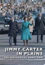 Images of Modern America: Jimmy Carter in Plains: : The Presidential Hometown...