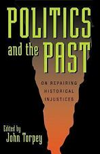 World Social Change: Politics and the Past : On Repairing Historical...