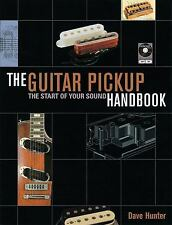 The Guitar Pick-Up Handbook: The Start of Your Sound [With CD ] by Dave Hunter