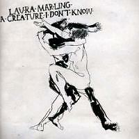 Marling,Laura - A Creature I Don't Know