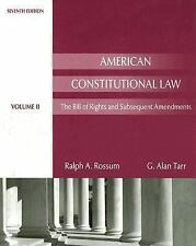 American Constitutional Law: The Bill of Rights and Subsequent Amendments, Volum