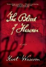 The Blood of Heaven Wascom, Kent Paperback