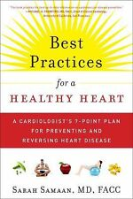 Best Practices for a Healthy Heart: How to Stop Heart Disease Before or After It