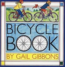 BICYCLE BOOK (Brand New Paperback Version) Gail Gibbons
