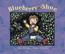 The Blueberry Shoe by Ann Dixon (1999, Hardcover)