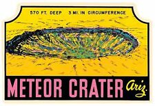 Meteor Crater  Arizona   Vintage 1950's Style Travel Decal Sticker Label