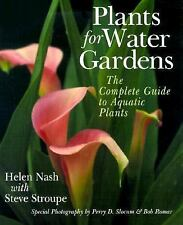 Plants For Water Gardens: The Complete Guide To Aquatic Plants-ExLibrary