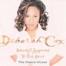 Deborah Cox Nobodys Supposed to Be Here (Dance Mixes CD