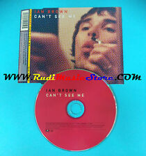 CD Singolo Ian Brown Can't See Me 044 045-2 CD 1 UK 1998 no mc lp(S22)