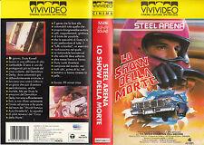 STEEL ARENA - LO SHOW DELLA MORTE (1972) VHS