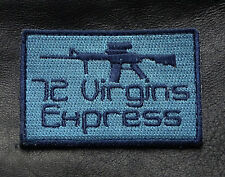 72 VIRGINS EXPRESS TACTICAL COMBAT MORALE VELCRO PATCH