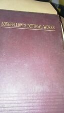 Longfellow's Poetical Works  H.W.Longfellow. Published by R E. King.