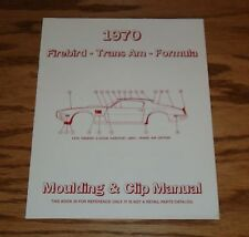 1970 Pontiac Firebird Trans Am Formula Moulding & Clip Manual 70