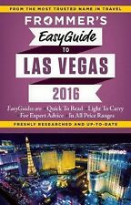 Easy Guides: Frommer's EasyGuide to Las Vegas 2016 by Grace Bascos (2015,...