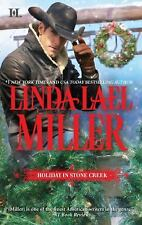 A Stone Creek Novel: Holiday in Stone Creek by Linda Lael Miller (2011, Paperbac