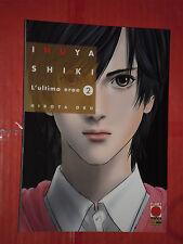 INUYASHIKI ULTIMO EROE-N° 2 -1° edizione :HIROYA OKU-MANGA-PANINI -autore  GANTZ