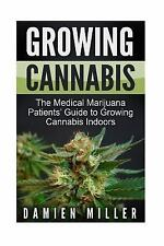 Cannabis Grower's Handbook, Grow Your Personal Medicinal Indoor Marijuana:...