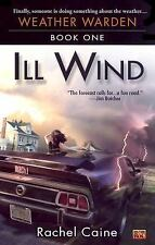 Weather Warden: Ill Wind 1 by Rachel Caine (2003, Paperback) ~LIKE NEW CONDITION