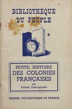 Bibliothèque du Peuple - Petite histoire des Colonies Françaises - Delavignette