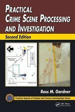 Practical Crime Scene Processing and Investigation, Second Edition (Practical ..