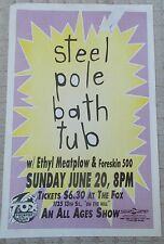STEEL POLE BATH TUB Gig POSTER Fox Theatre ETHYL MEATPLOW Foreskin 500